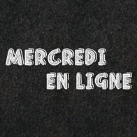 Mercredi en Ligne